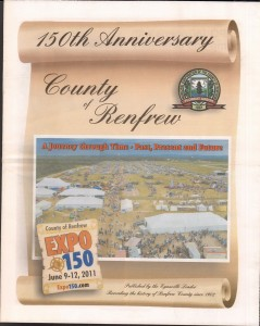 A Journey Through Time - Past, Present and Future. Published by The Eganville Leader, celebrating the 150th anniversary of Renfrew County. Page 1