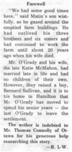 This story and linked photos was written by Brenda Lee-Whiting and published in the Eganville Leader April 2nd, 1975. It is the story of the O'Grady family and Settlement about 9 miles south-west of Killaloe along the Opeongo Line. This is part 16 of 19