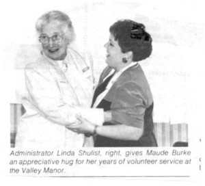 Appreciation is shown to Maude Burke for years of voluntary service at Valley Manor Senior's Home. Betty Mullin Collection.