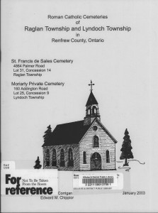 Roman Catholic Cemeteries Of Raglan Township and Lyndoch Township in Renfrew County, Ontario